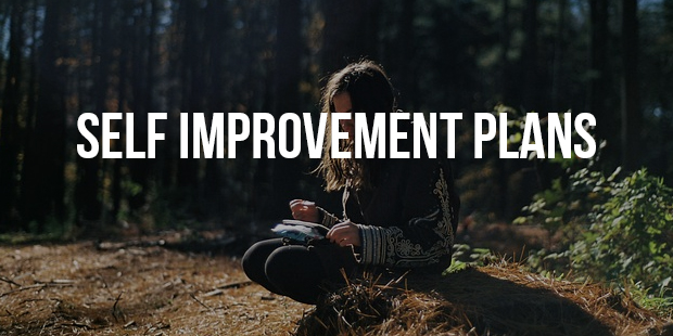 Why your Self Improvement Never Works out  the Way you Plan