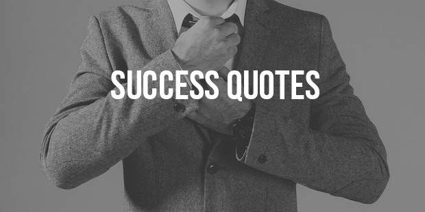 Famous Success Quotes Inspirational