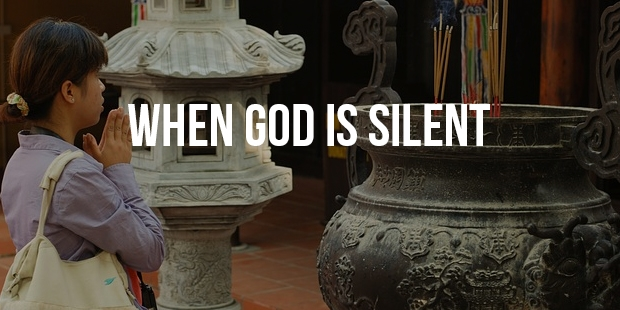 4 Suggestions When God is Silent