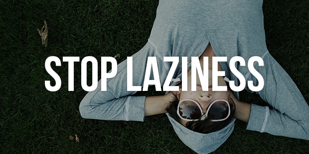 5 Easy Ways To Overcome Laziness