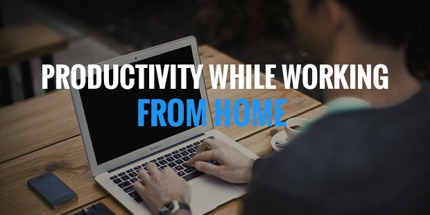 12 Ways to be More Productive While Working From Home