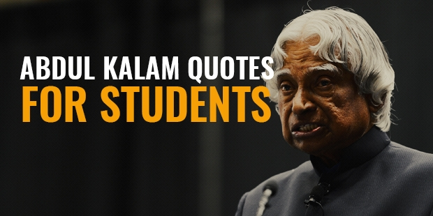 Best Inspirational Quotes By Abdul Kalam: Famous Motivational Quotes From Abdul Kalam On Students