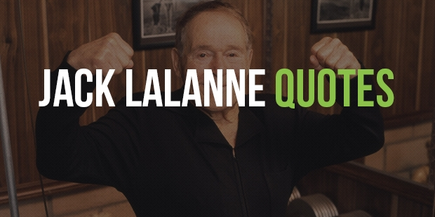 Quotes From Fitness Guru Jack LaLanne