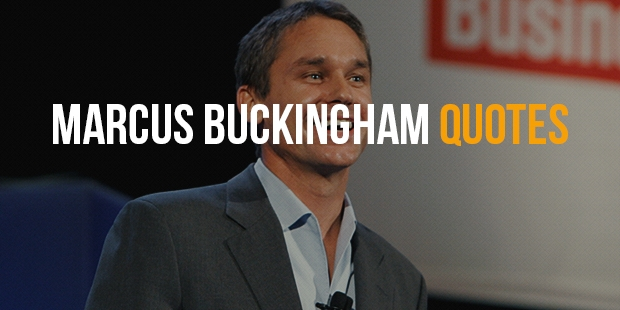Marcus buckingham quotes