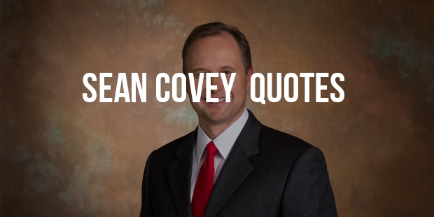 Sean Covey Quotes to  Change Your Habits