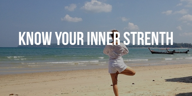 Find Your Inner Strength by Following These 7 Simple Tips