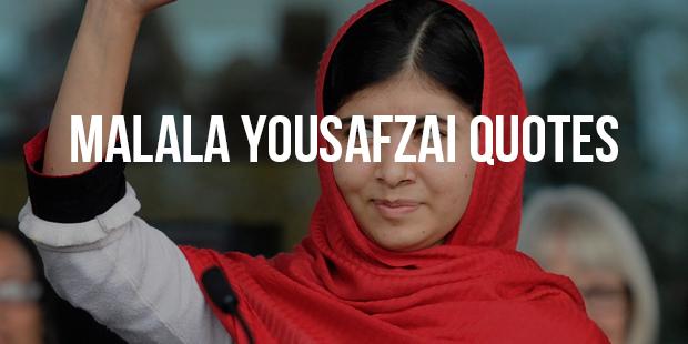 10 Most Inspiring Quotes From Education Activist - Malala Yousafzai