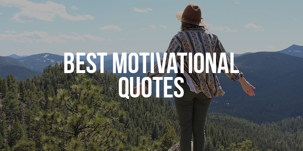 Best Motivational Quotes Part 4 (31 - 40)