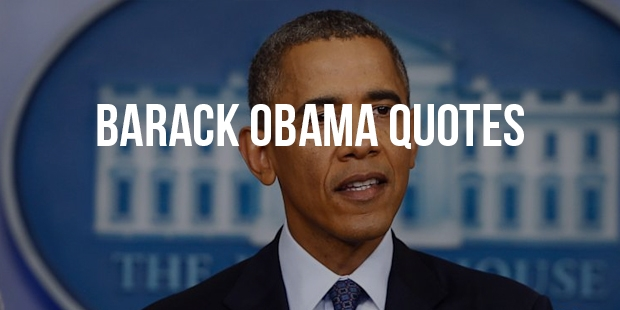Famous Quotes From President Barack Obama