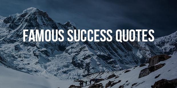 Famous Success Quotes Part 6 (51 - 60)