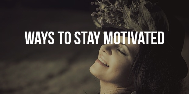 7 Ways to Stay Motivated When Suffering From Chronic Illness