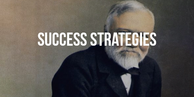 4 Best Success Strategies From Andrew Carnegie