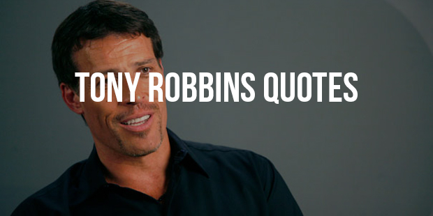 Powerful & Inspiring Quotes From Tony Robbins