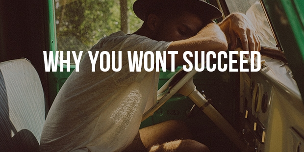 5 Reasons You Aren't Achieving Success