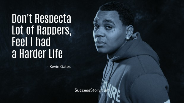Kevin Gates Quotes Magnificent 27 Most Inspirational Kevin Gates Quotes  Successstory