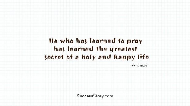 He who has learned