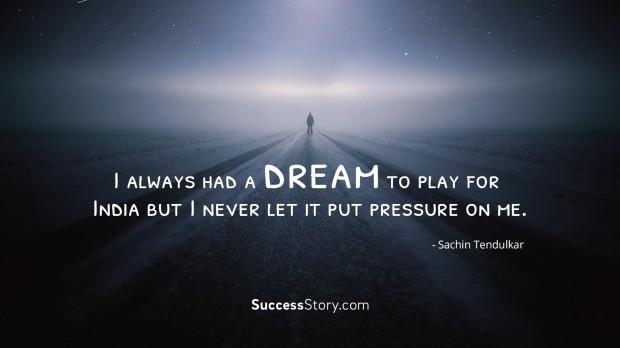 I always had a dream
