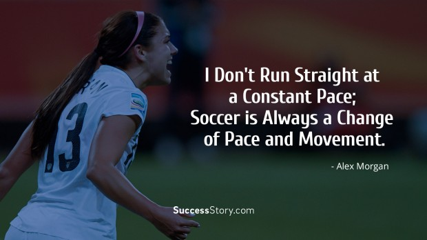 Famous alex morgan quotes inspirational sayings successstory 6 run straight voltagebd