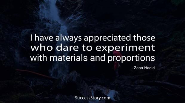 I have always