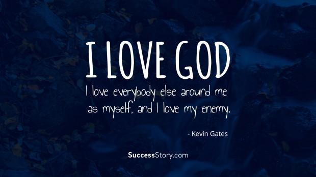 I love God,