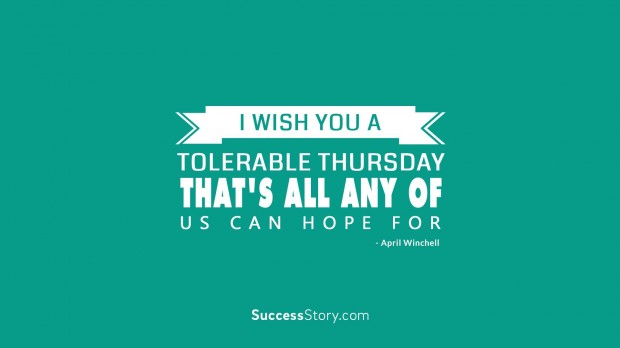 I wish you a tolerable