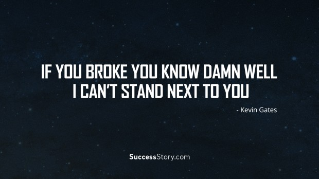 Kevin Gates Quotes Delectable 27 Most Inspirational Kevin Gates Quotes  Successstory