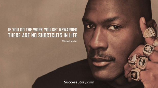 If you do the work you