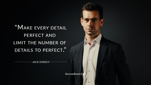 Jack Dorsey on Perfection
