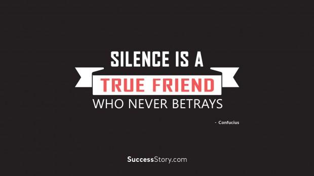 Silence is a true