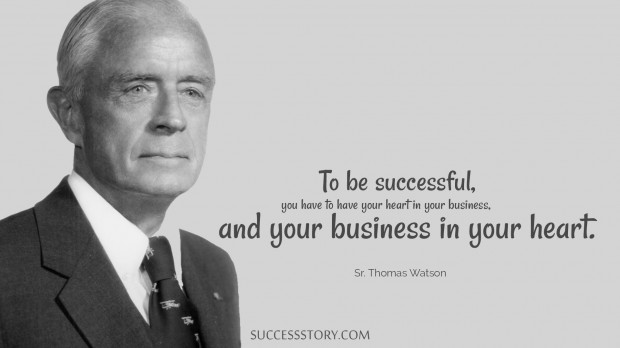 Sr. Thomas Watson Quotes | Famous Quotes | SuccessStory