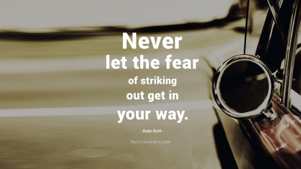 Beautiful Babe Ruth Quotes Never Let The Fear Of Striking Out