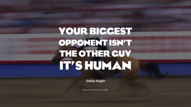 Bobby Knight Quotes Famous Quotes Successstory