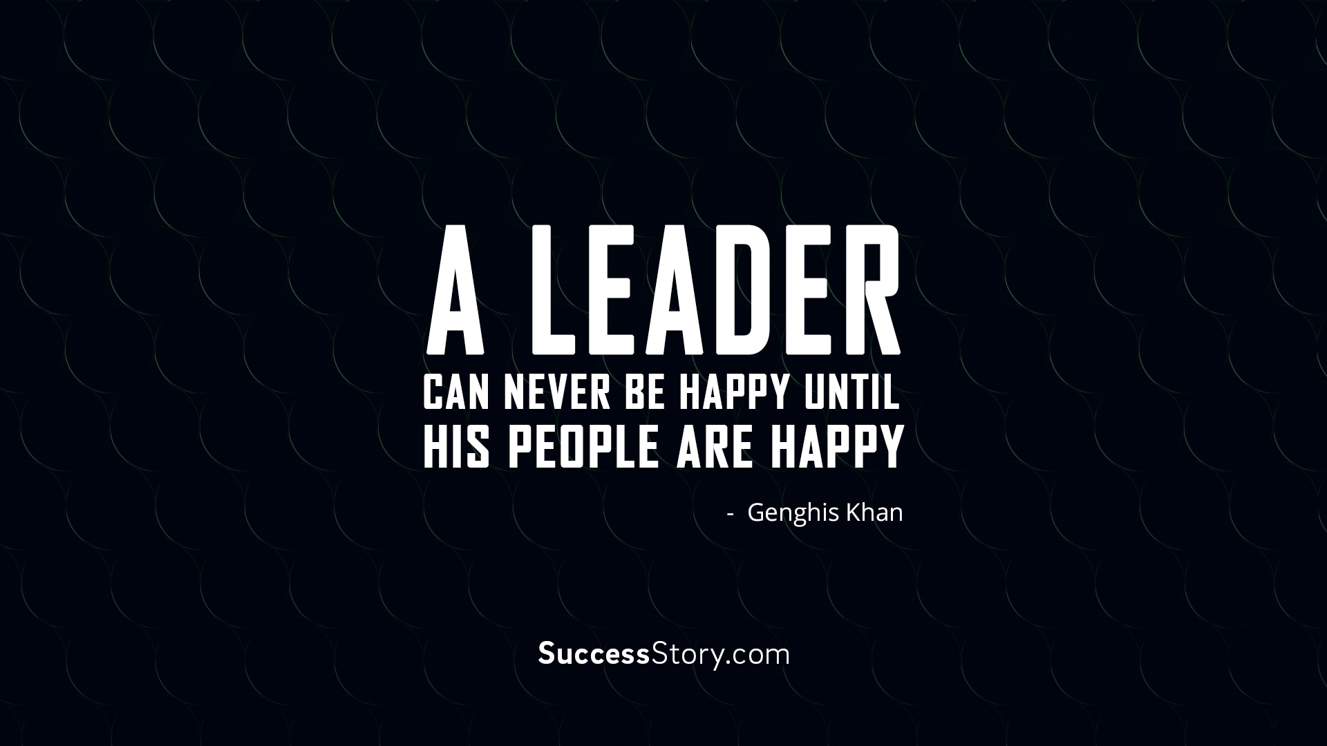 A leader can