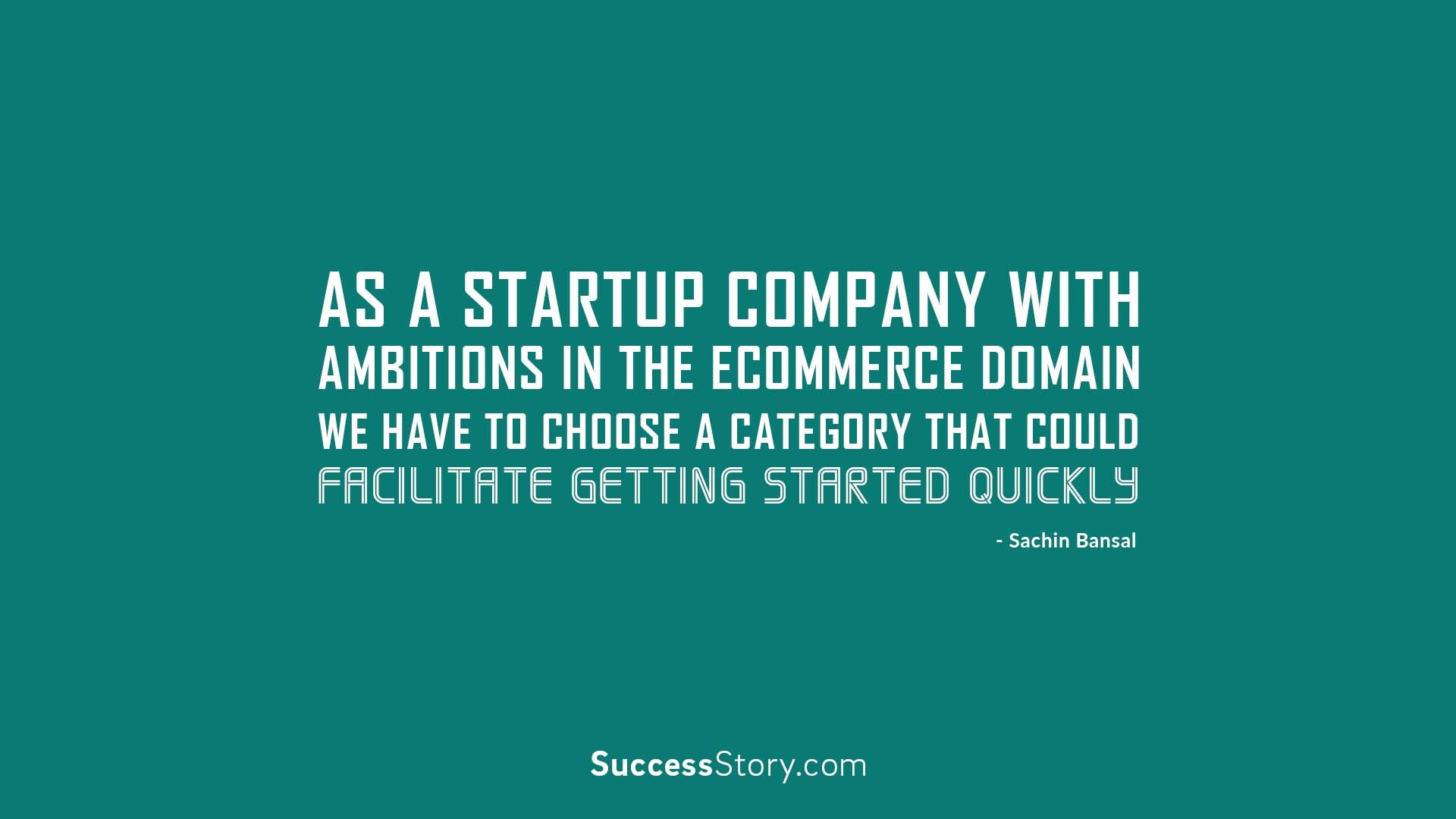 As a startup company