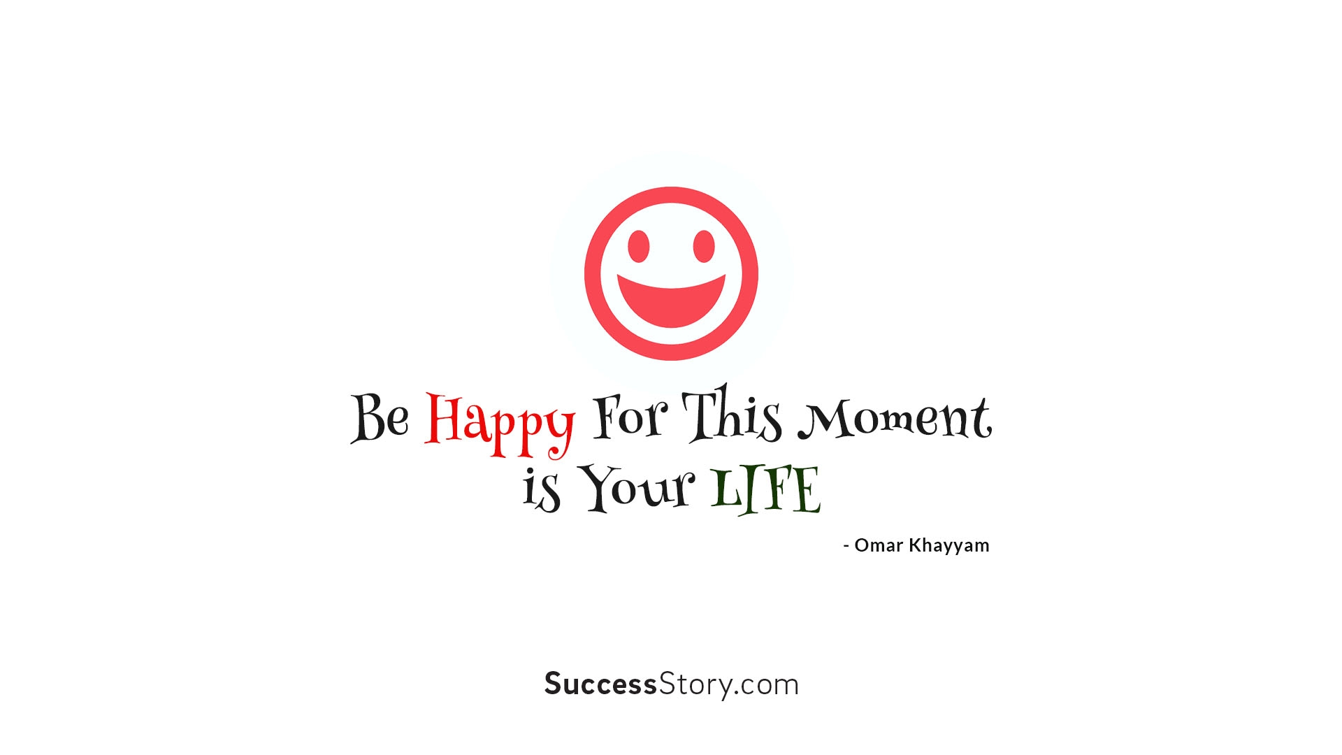 Be happy for this m