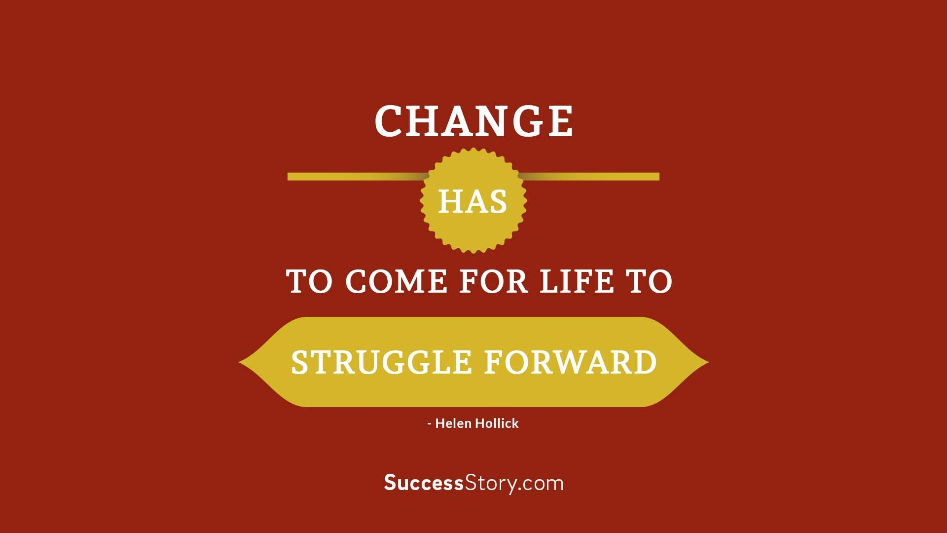 Change has to