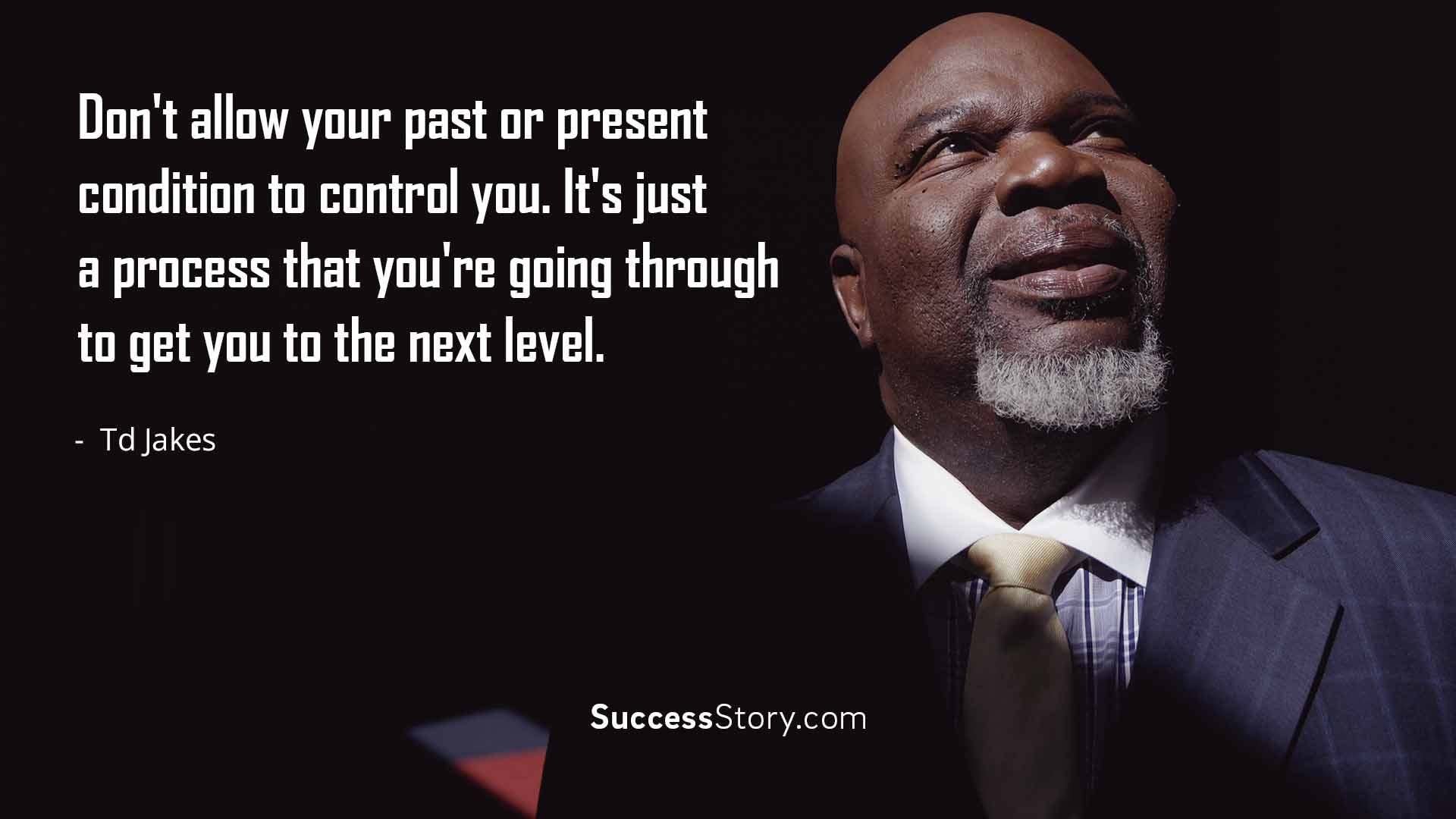 Td Jakes Quotes On Life Expand Your Mindset With Bishop T.d Jakes And Others  Sommy