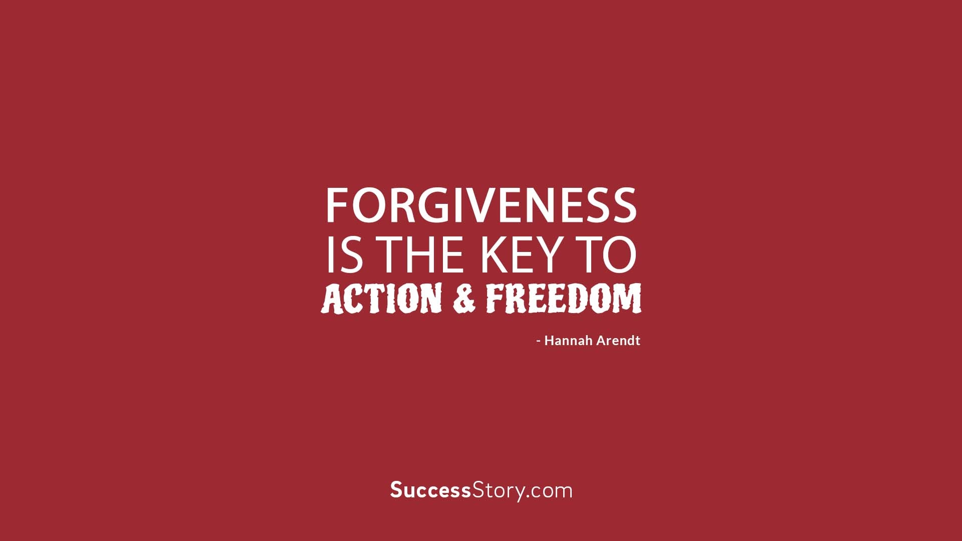Forgiveness is the key to action