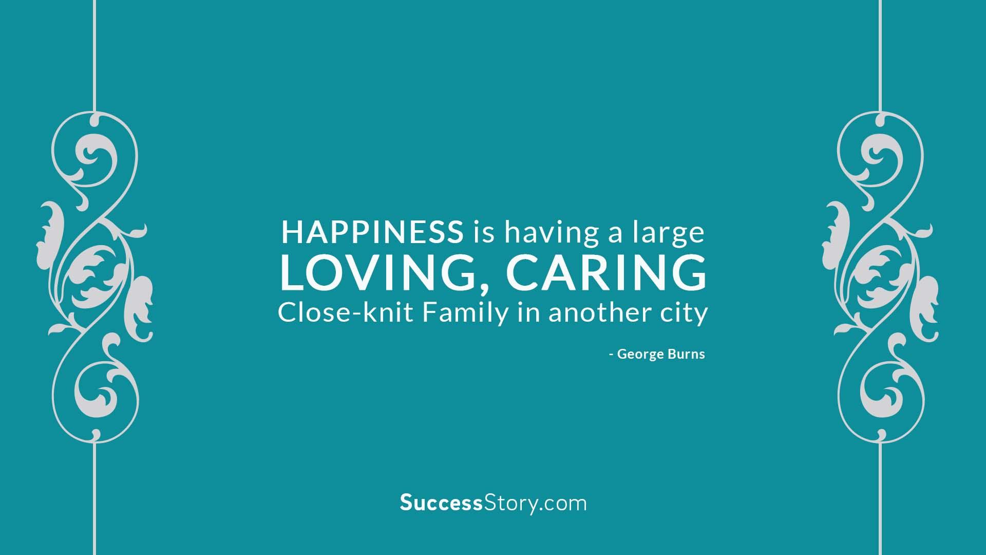Happiness is having