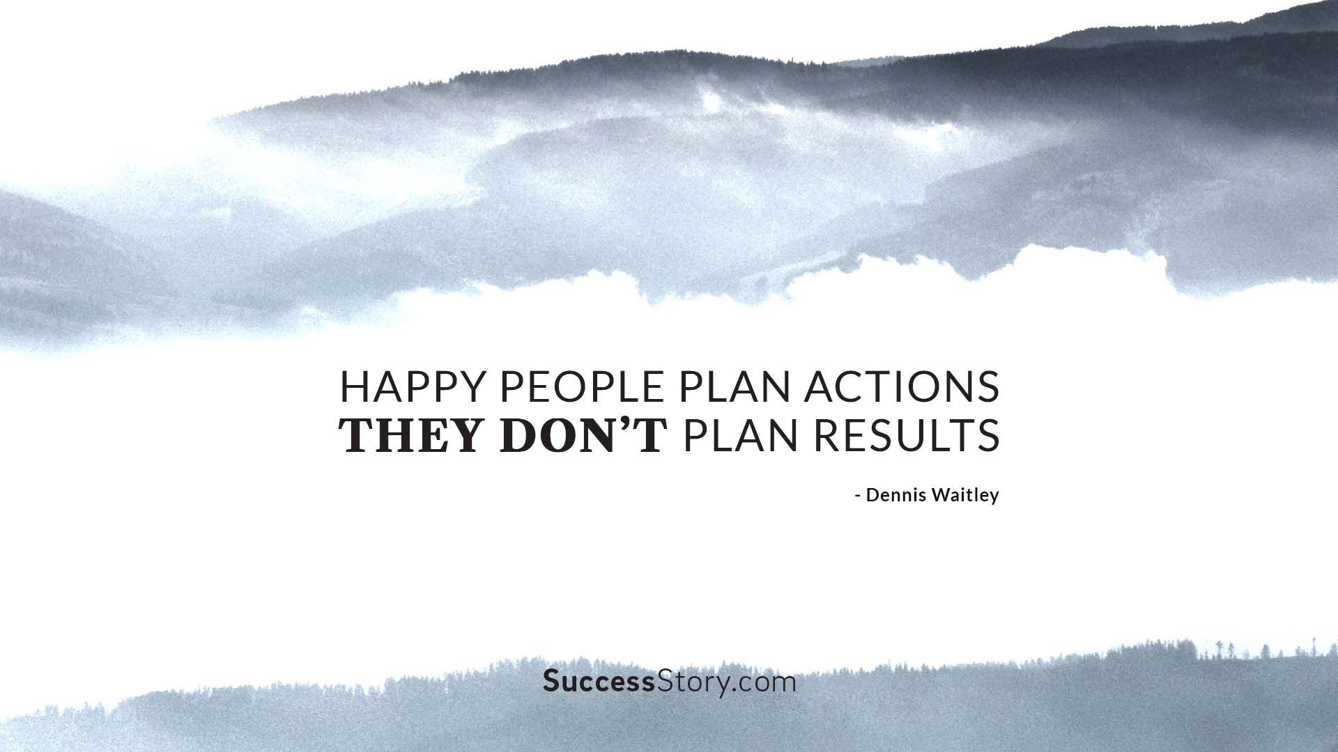 Happy people plan actions, the