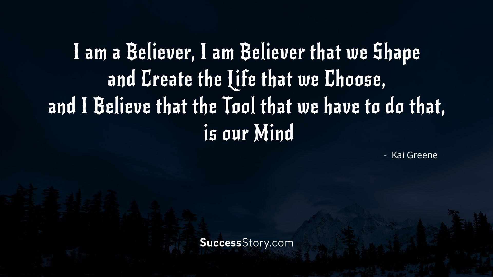 I am a believer, I