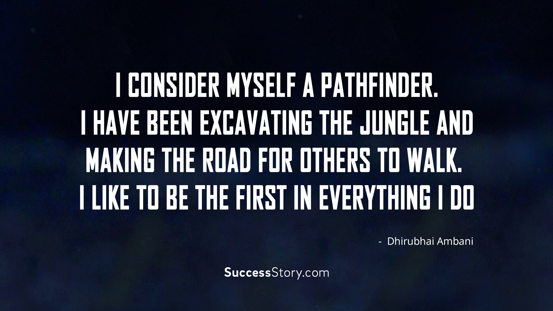 I consider myself a pathfinder