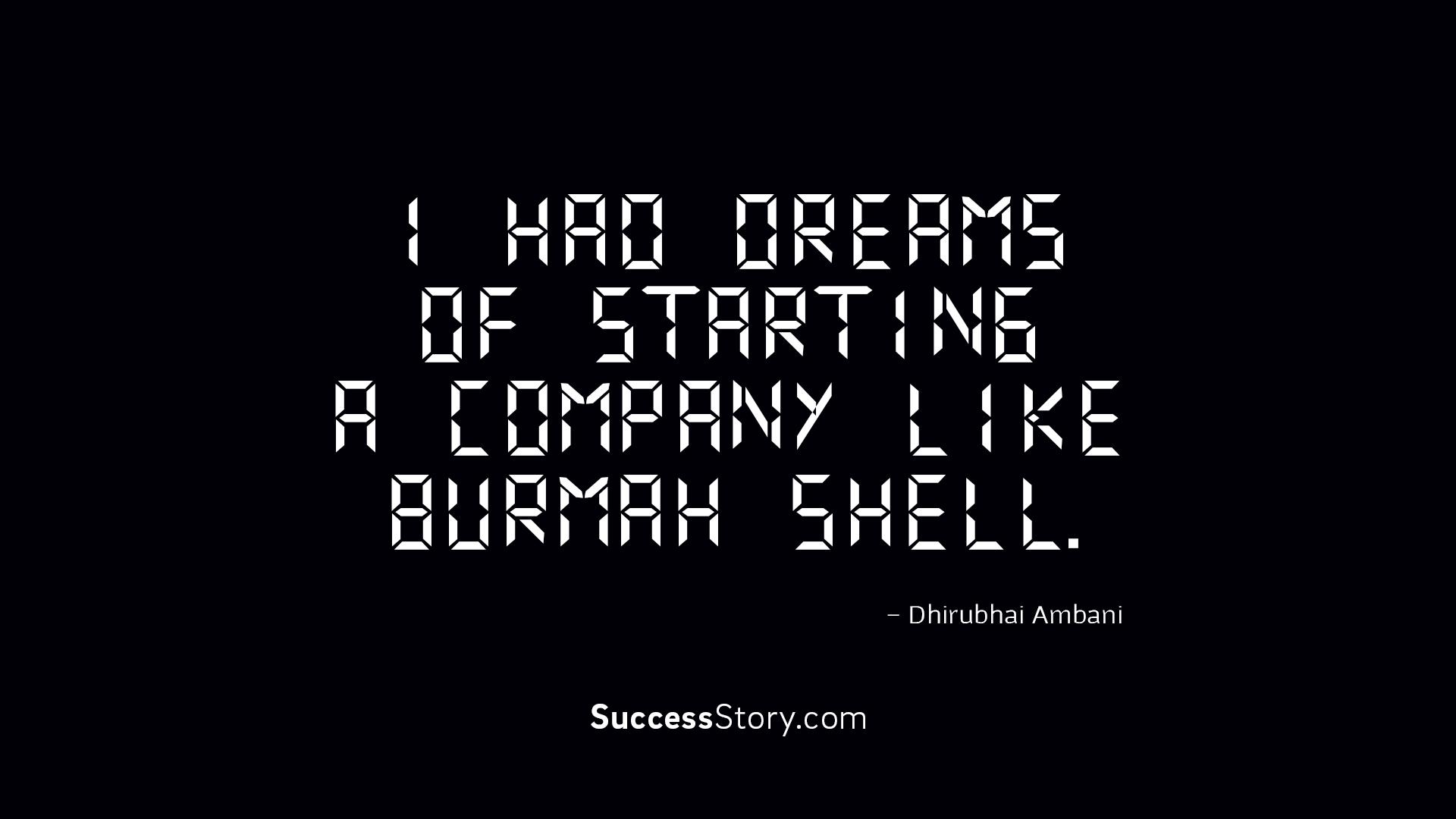 I had dreams of starting a compa