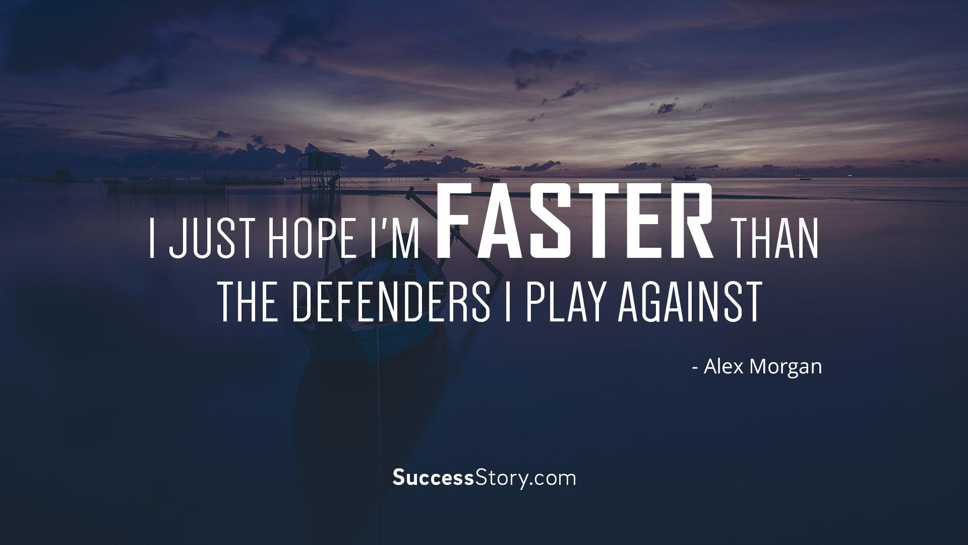 I just hope