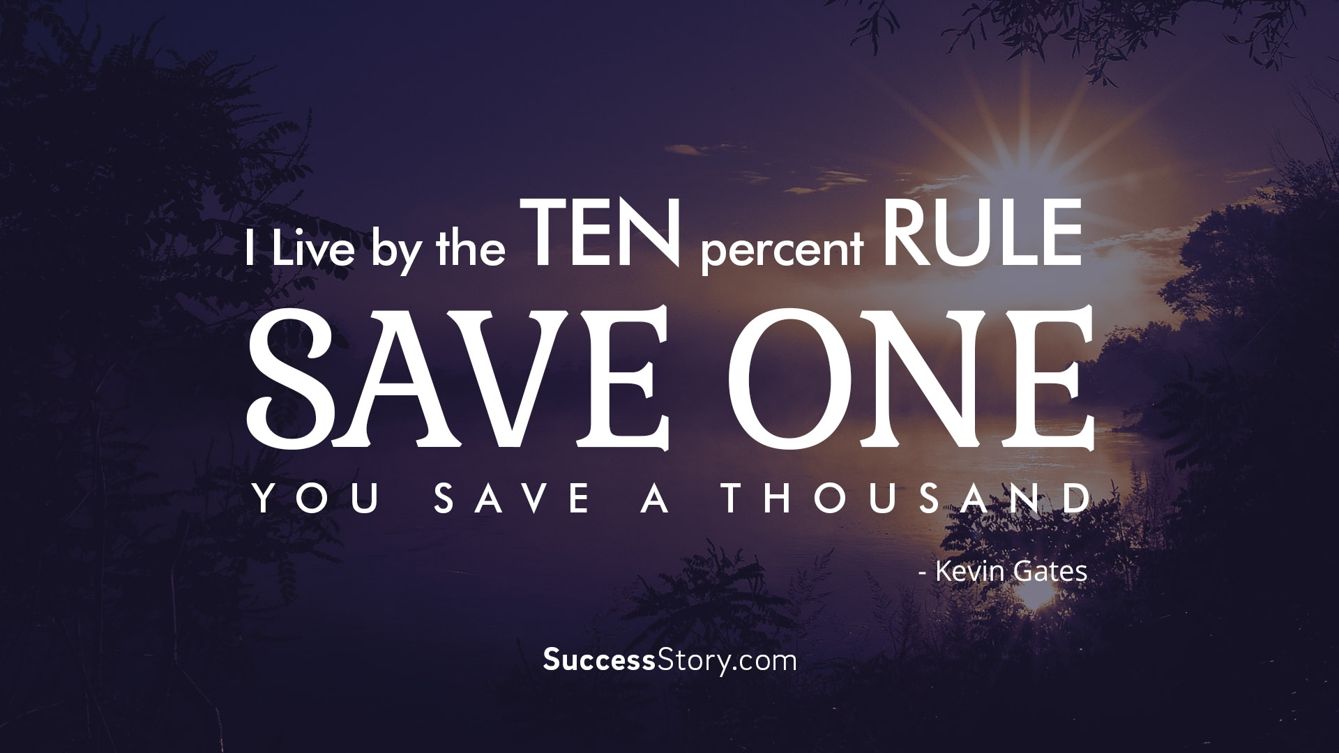 I live by the ten percent rule
