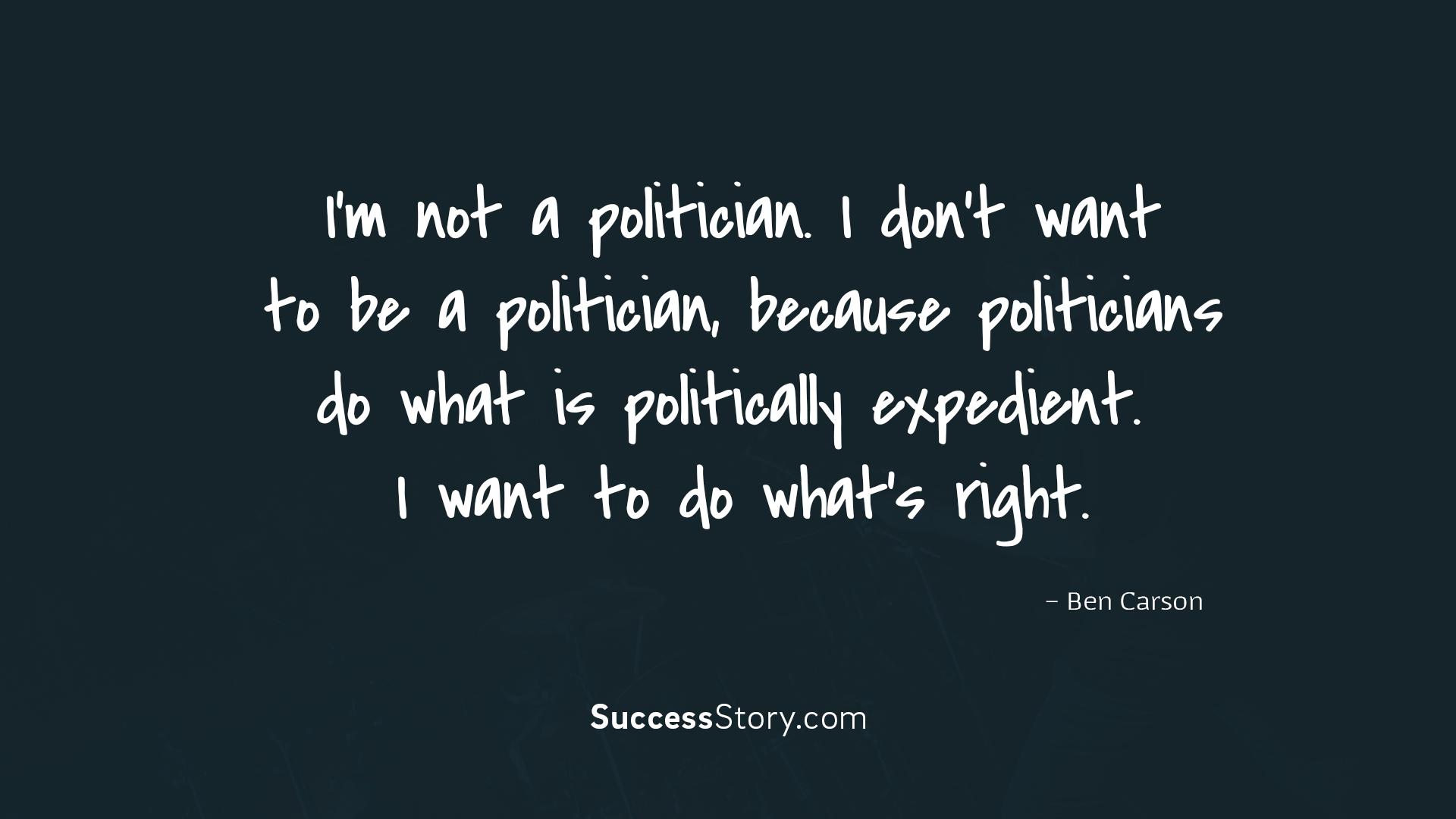 I m not a politician