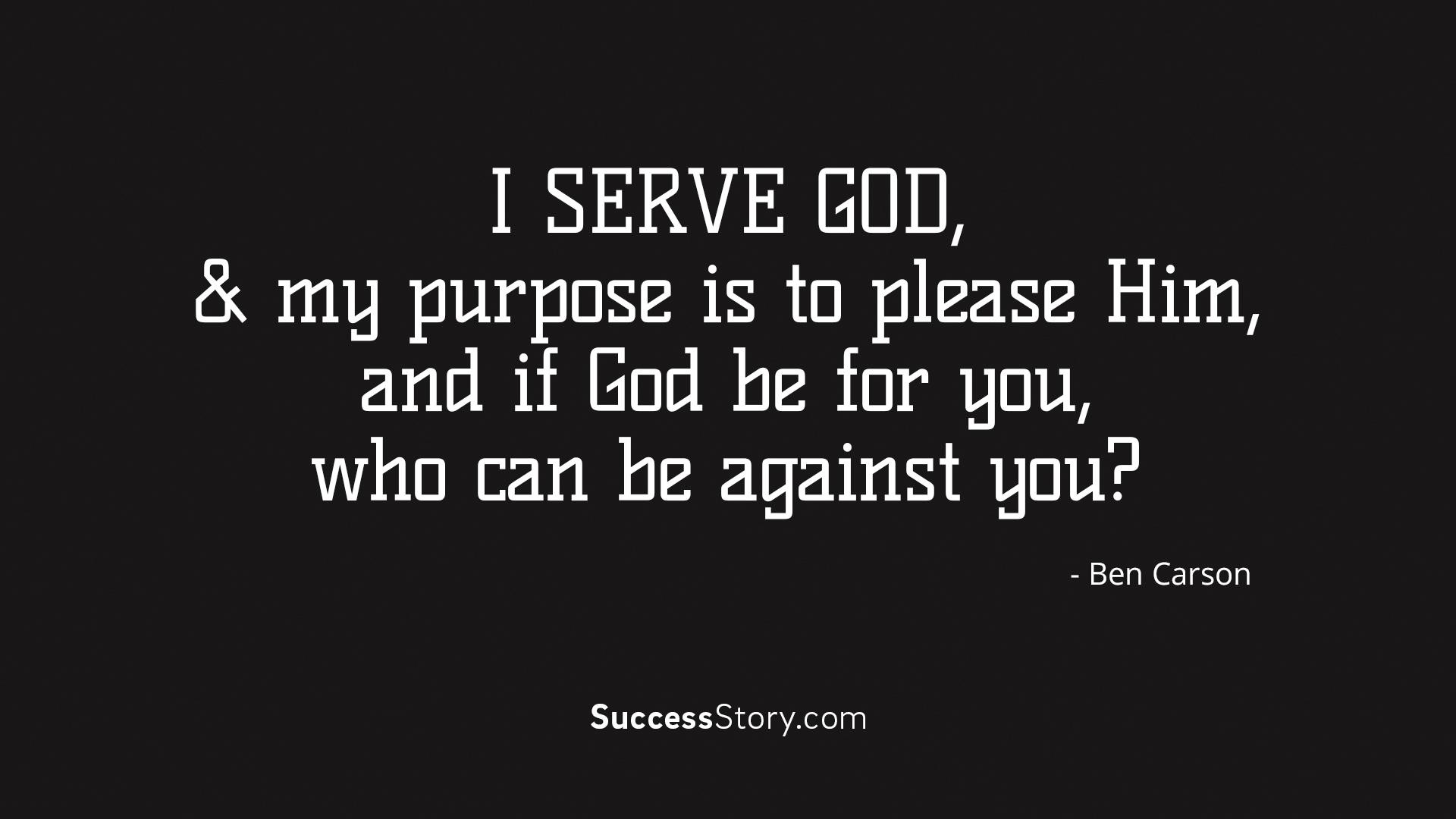 I serve God, an