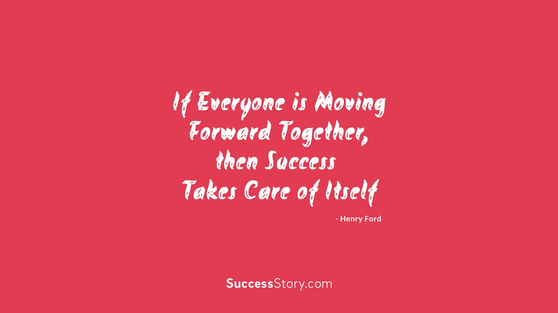 Henry ford quotes famous quotes successstory for Moving in together quotes