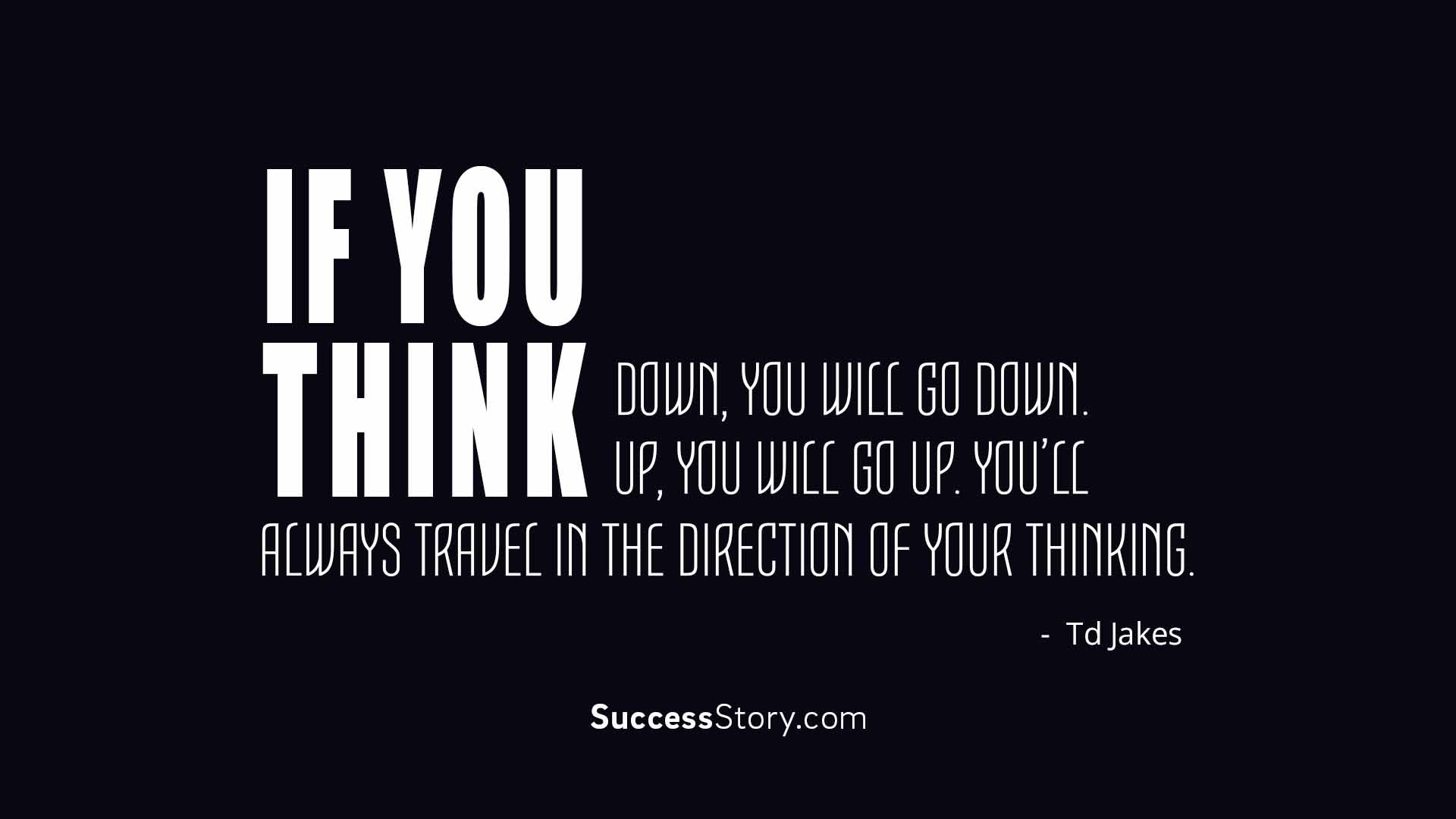 If you think d