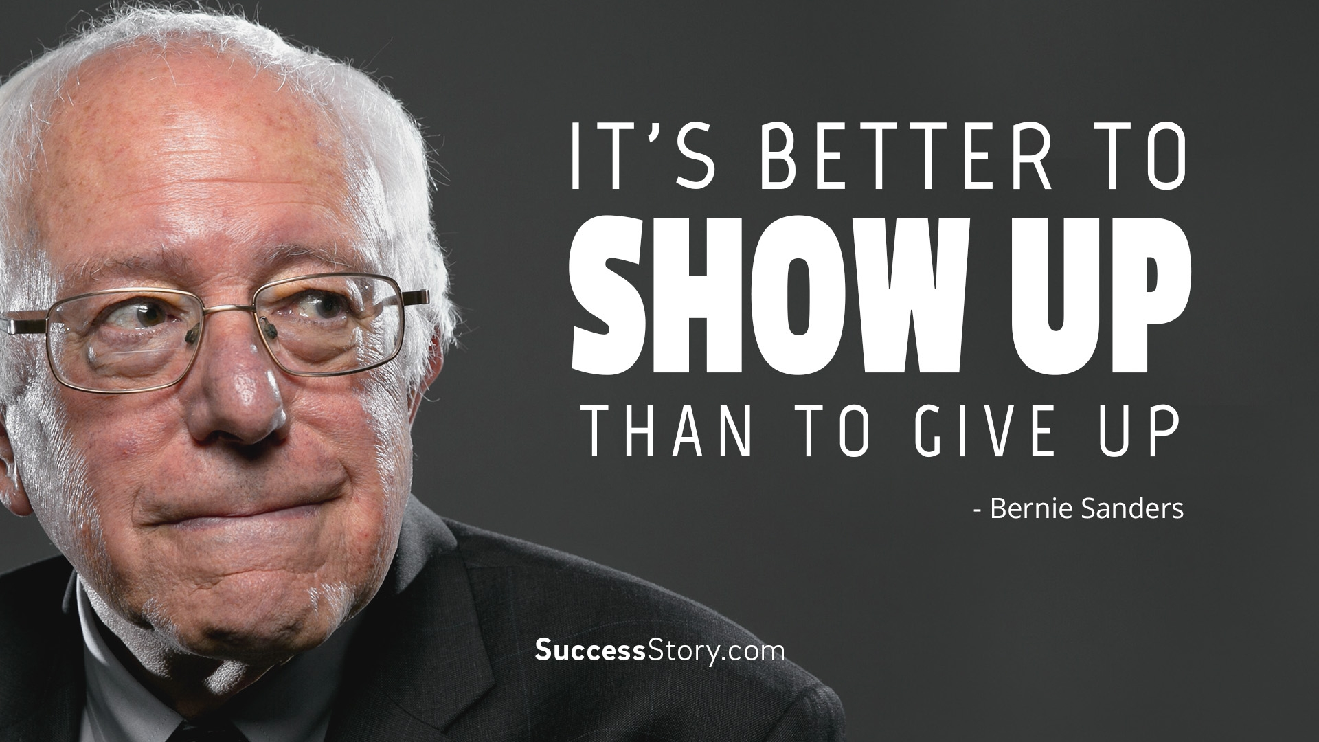 It s better to show up than to give up